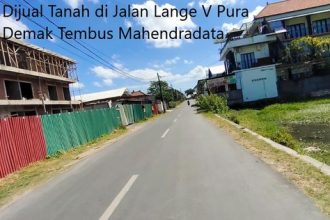 Dijual Tanah di Jalan Lange V Pura Demak Tembus Mahendradata