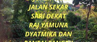 Dijual Tanah Jalan Sekar Sari Dekat Raj Yamuna Dyatmika dan Pantai Tangtu